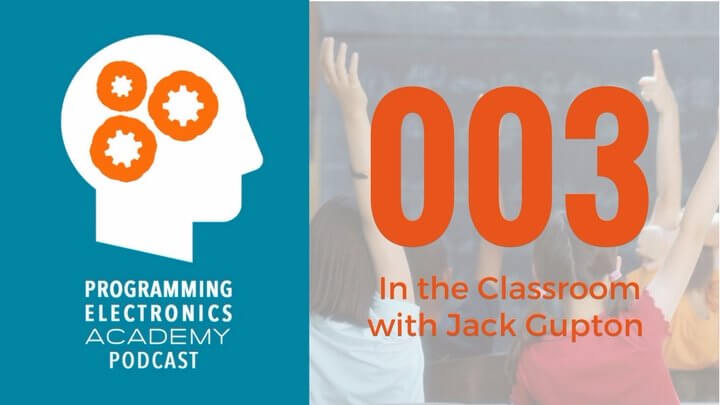 Episode 003: In the Classroom with Jack Gupton